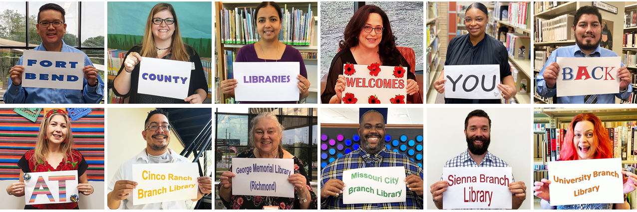 Fort Bend County Libraries Welcomes You Back