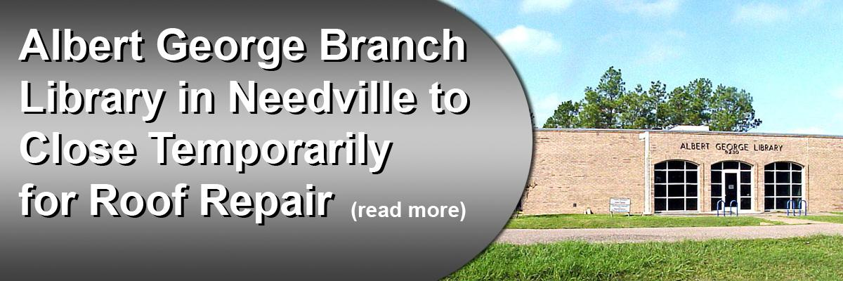 Albert George Branch Library in Needville to Close Temporarily for Roof Repair
