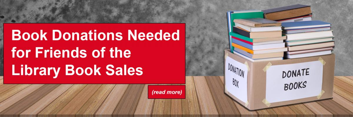 Book Donations Needed for Friends of the Library Book Sales