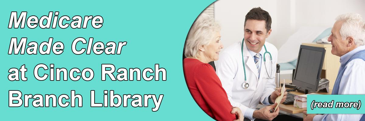 """Medicare Made Clear"" at Cinco Ranch Branch Library"
