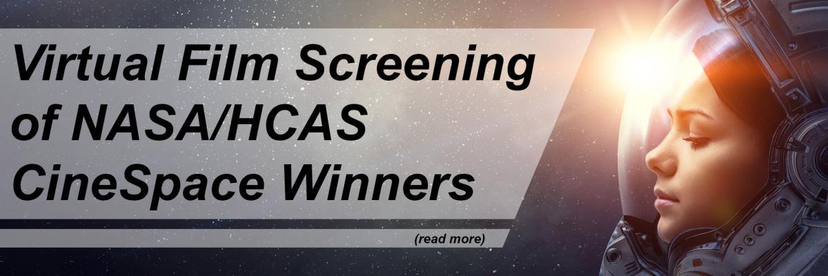 Virtual Film Screening of NASA/HCAS CineSpace Winners
