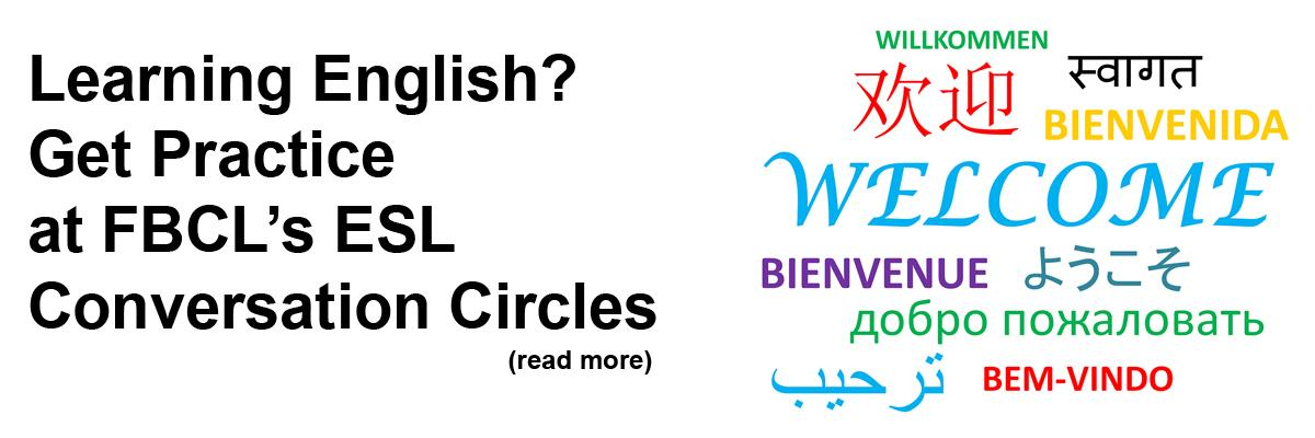 Learning English? Get Practice at FBCL's ESL Conversation Circles