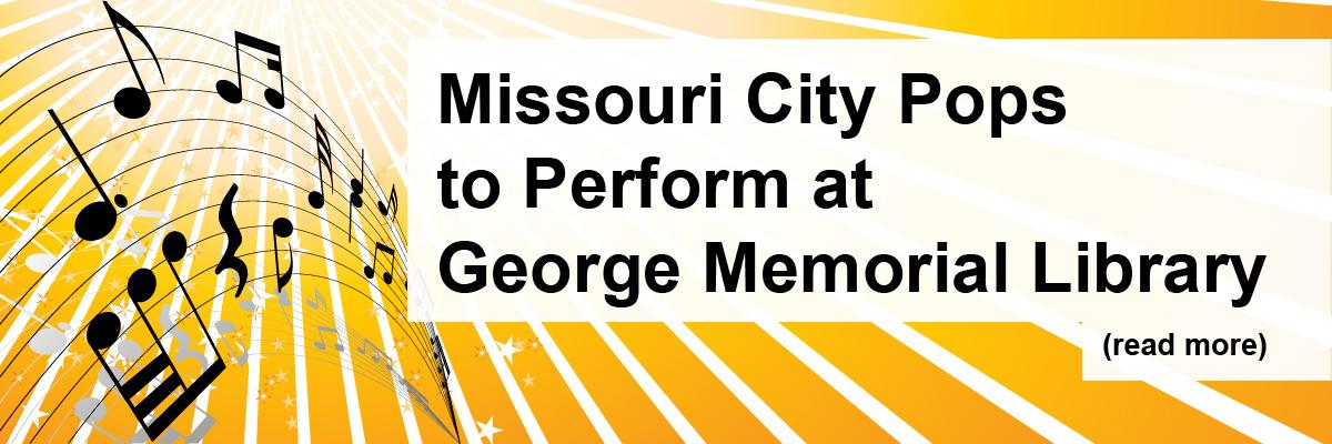 Missouri City Pops to Perform at George Memorial Library