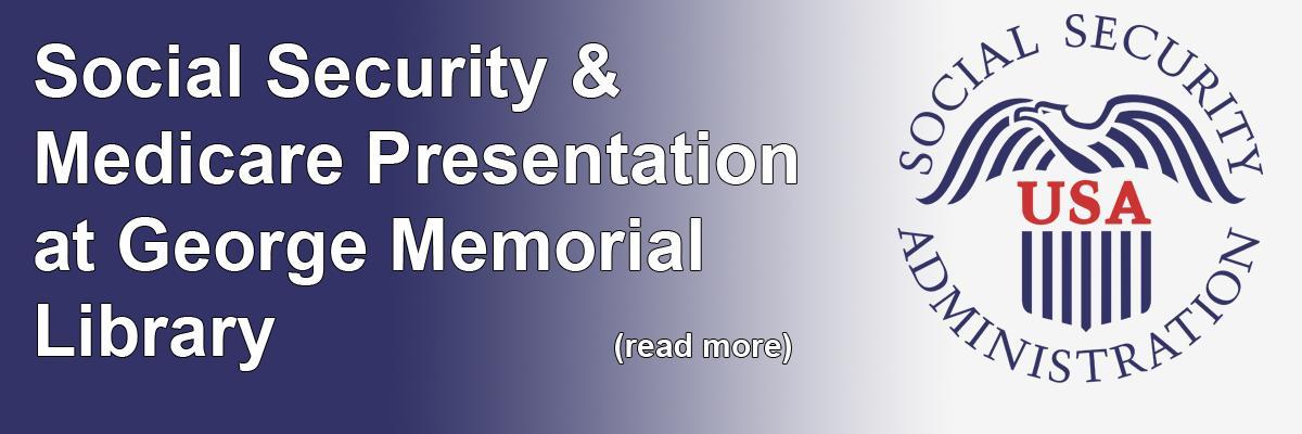 Social Security & Medicare Presentation at George Memorial Library
