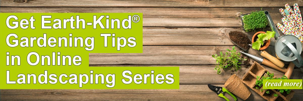Get Earth-Kind Gardening Tips in Online Landscaping Series