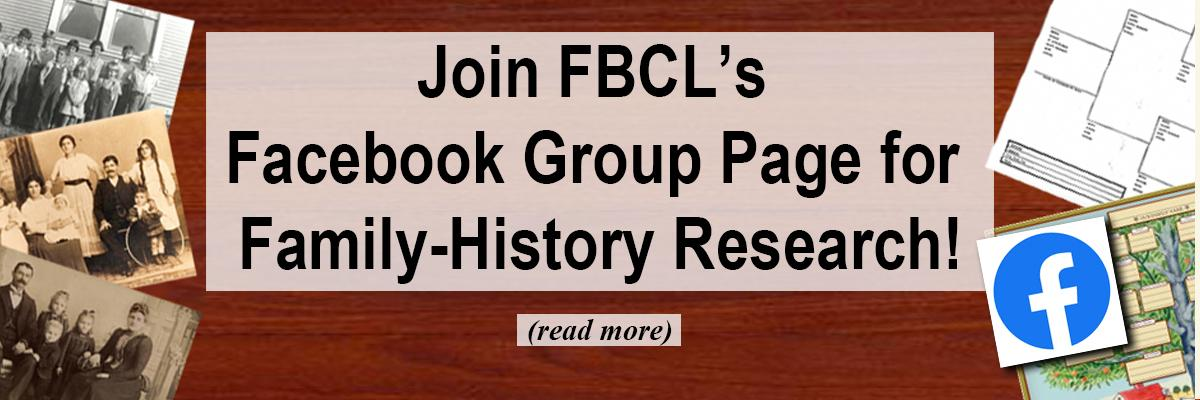 Join FBCL's Facebook Group Page for Family-History Research!