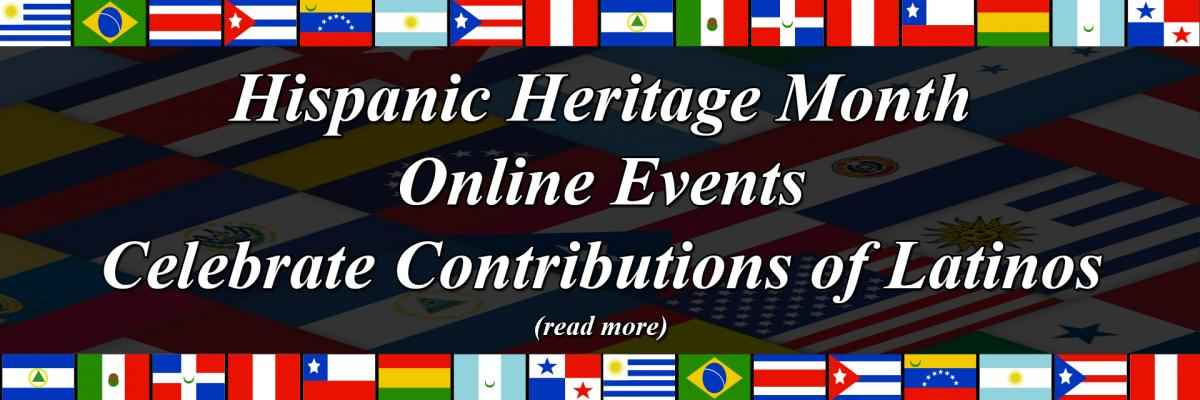 Hispanic Heritage Month Online Events Celebrate Contributions of Latinos