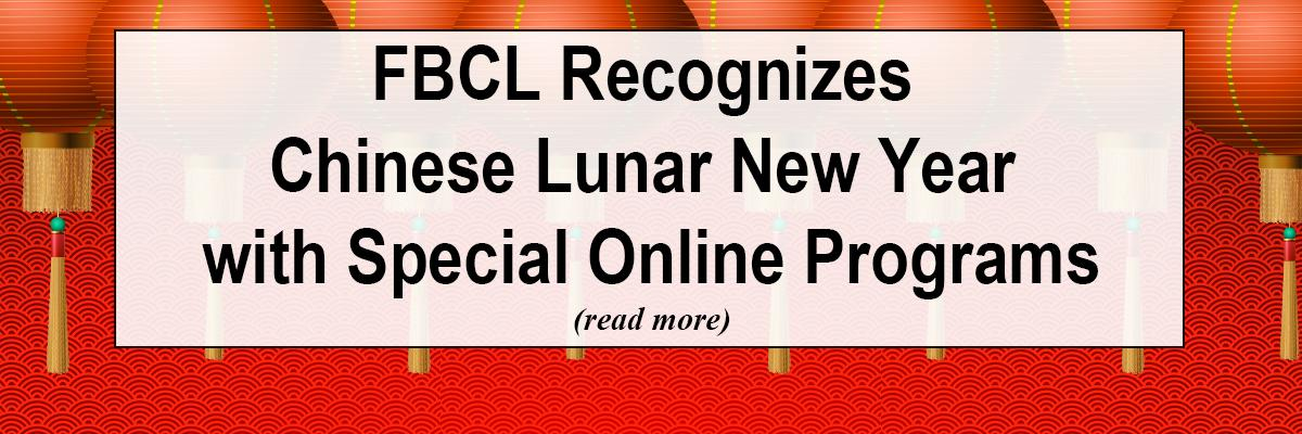 FBCL Recognizes Chinese Lunar New Year with Special Online Programs
