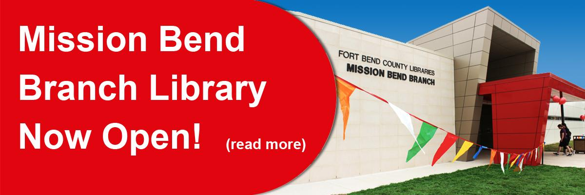 Mission Bend Branch Library Now Open!