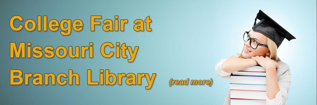 College Fair at Missouri City Branch Library