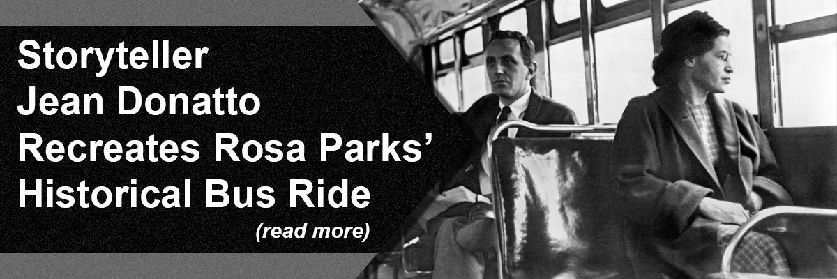 Storyteller Jean Donatto Recreates Rosa Parks' Historical Bus Ride
