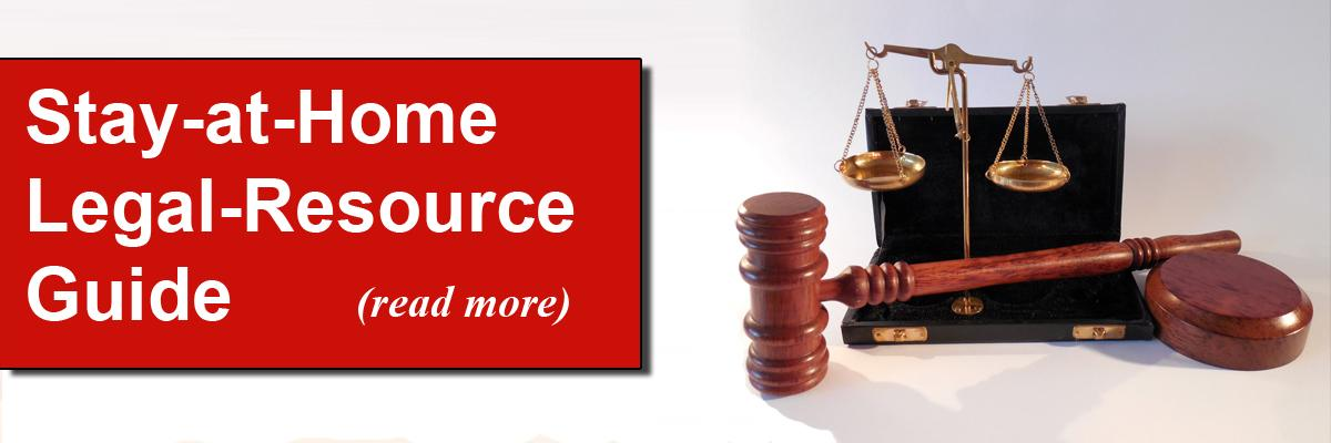 Stay at Home Legal Resource Guide