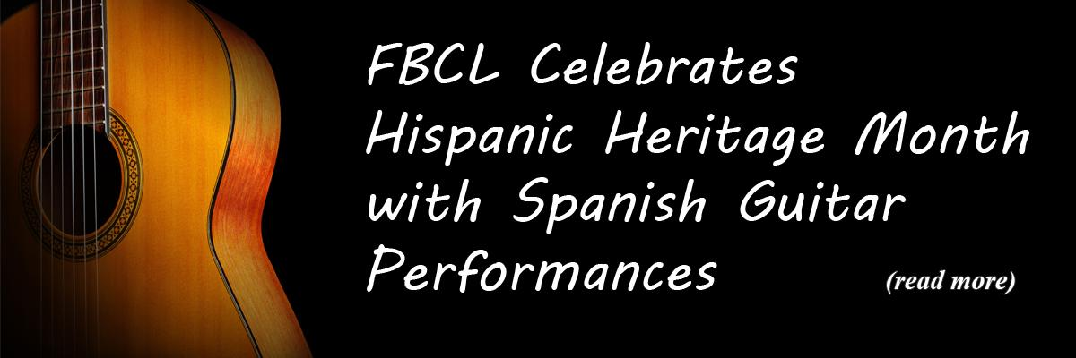 FBCL Celebrates Hispanic Heritage Month with Spanish Guitar Performances