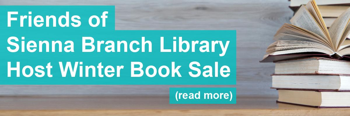 Friends of Sienna Btranch Library Host Winter Book Sale