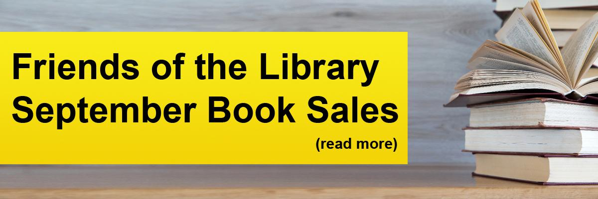 Friends of the Library – September Book Sales