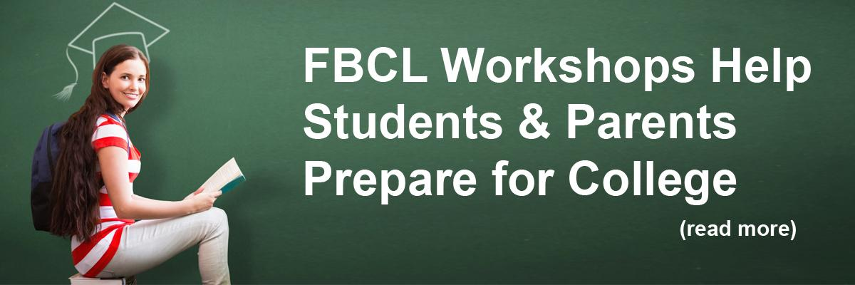 FBCL Workshops Help Students & Parents Prepare for College